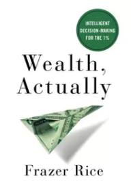 Ep 153 – Lessons from the Wealthy w/ Frazer Rice
