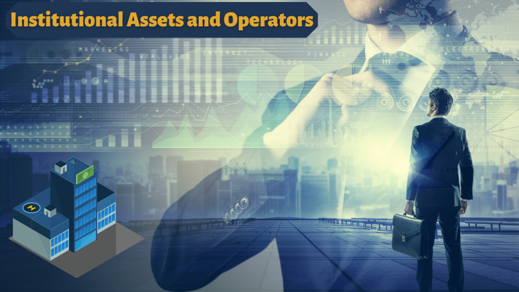 What is an Institutional Asset and Operator?